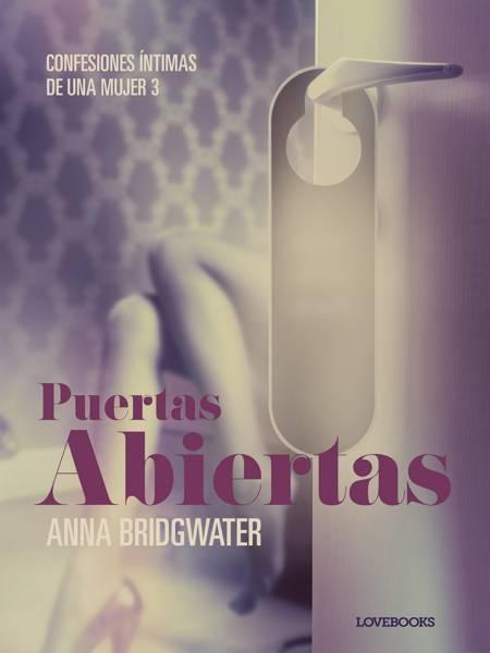 Puertas abiertas - Confesiones íntimas de una mujer 3 af Anna Bridgwater