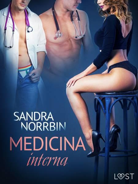 Medicina interna - Relato erótico af Sandra Norrbin