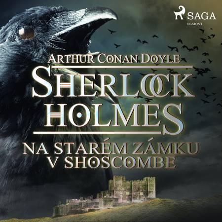Na starém zámku v Shoscombe af Arthur Conan Doyle