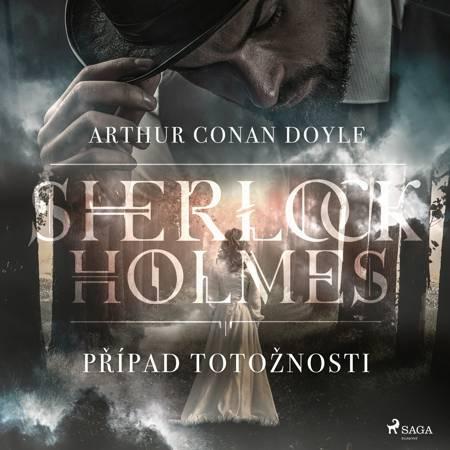 Případ totožnosti af Arthur Conan Doyle