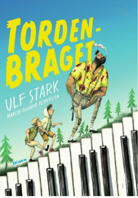 Tordenbraget af Ulf Stark
