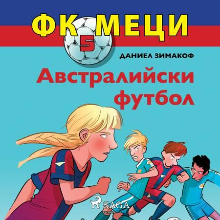 ФК Меци 5: Австралийски футбол af Даниел Зимакоф
