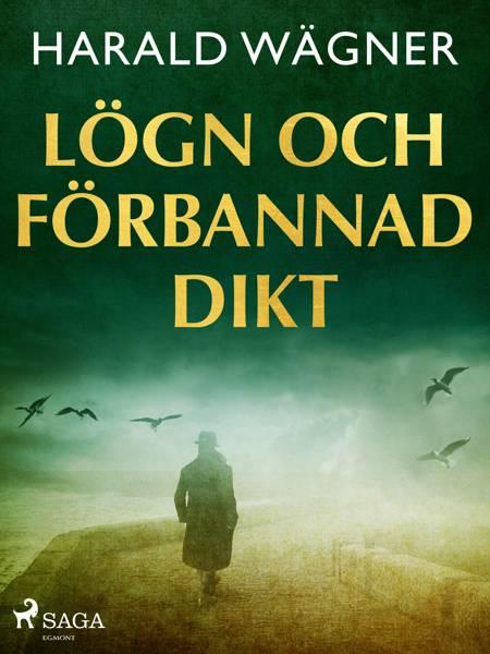 Lögn och förbannad dikt af Harald Wägner