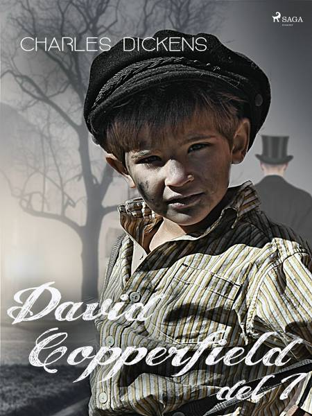 David Copperfield del 1 af Charles Dickens