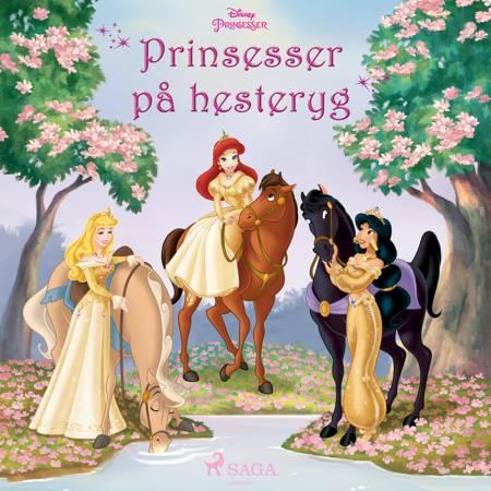 Prinsesser på hesteryg - Tre historier med Ariel, Tornerose og Jasmin af Disney
