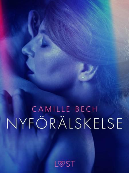 Nyförälskelse - erotisk novell af Camille Bech