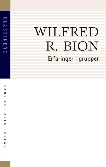 Erfaringer i grupper af Wilfred R. Bion