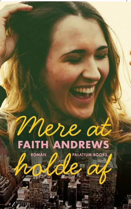 Mere at holde af af Faith Andrews