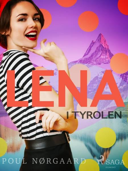 Lena i Tyrolen af Poul Nørgaard