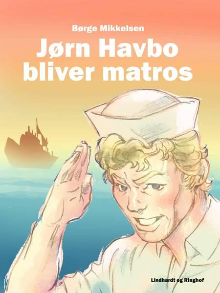 Jørn Havbo bliver matros af Børge Mikkelsen