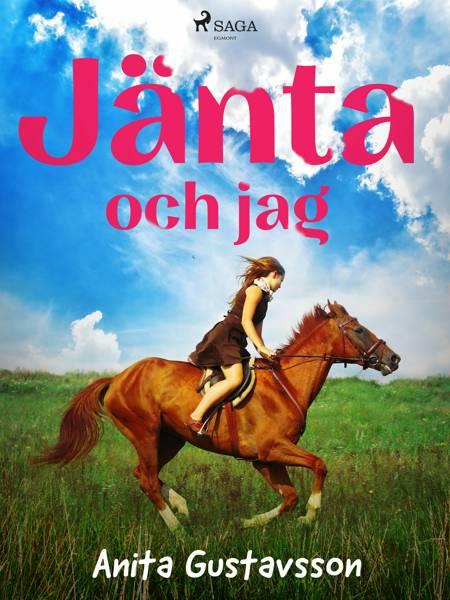 Jänta och jag af Anita Gustavsson