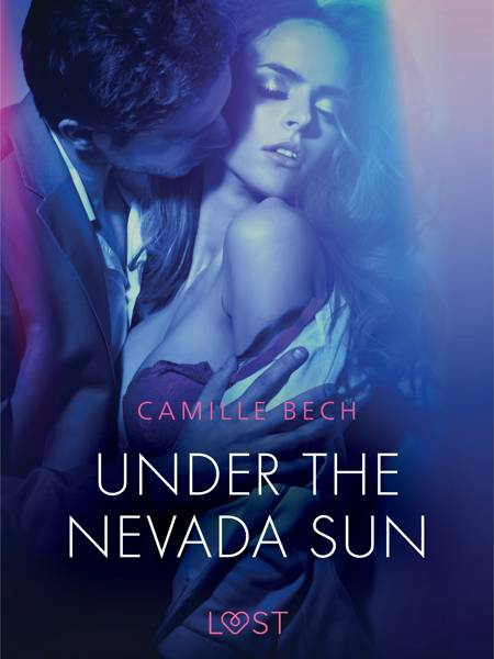 Under the Nevada Sun - Erotic Short Story af Camille Bech