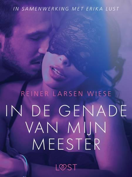 In de genade van mijn meester - erotisch verhaal af Reiner Larsen Wiese