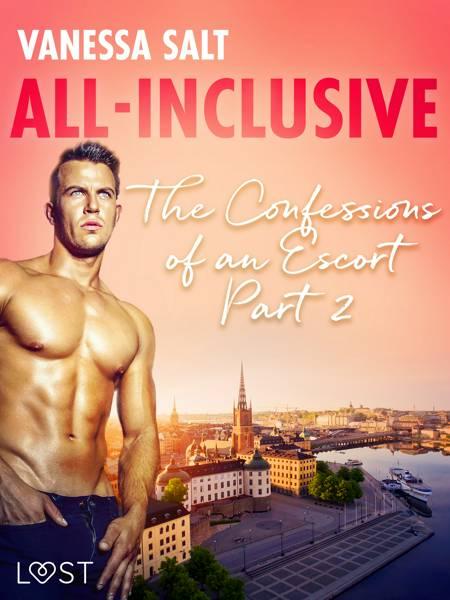 All-Inclusive - The Confessions of an Escort Part 2 af Vanessa Salt