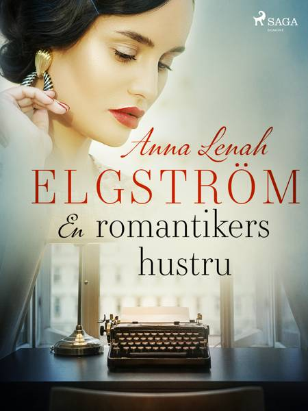 En romantikers hustru af Anna Lenah Elgström
