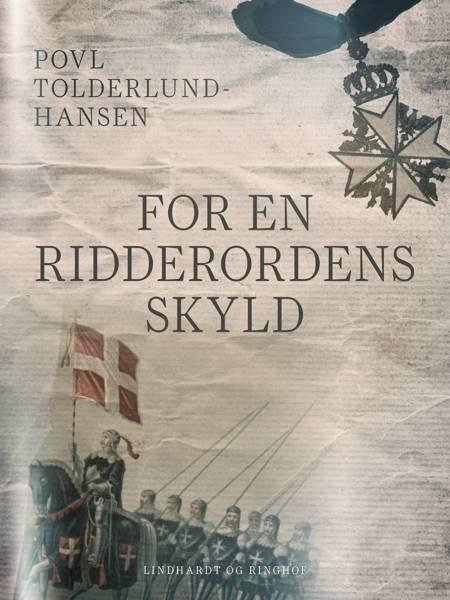 For en ridderordens skyld af Povl Tolderlund Hansen