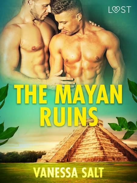 The Mayan Ruins - Erotic Short Story af Vanessa Salt