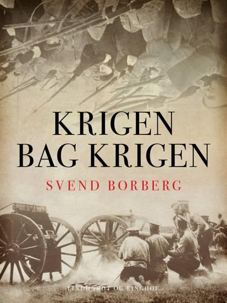 Krigen bag krigen af Svend Borberg
