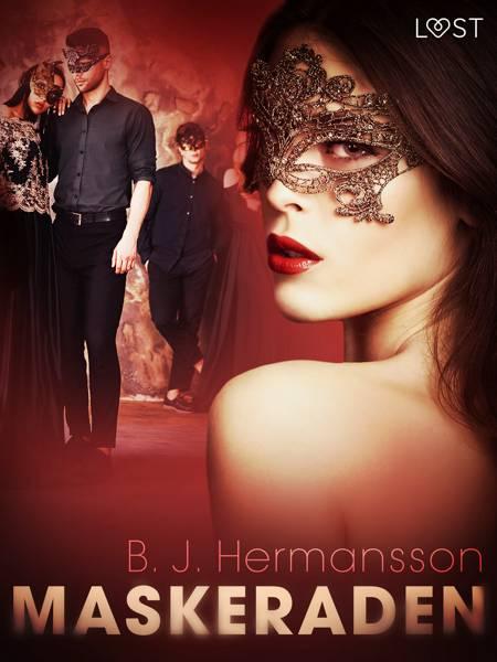 Maskeraden - erotisk novell af B. J. Hermansson