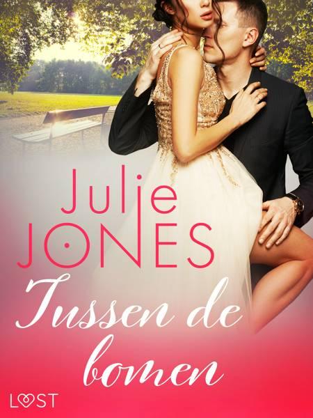 Tussen de bomen - erotisch verhaal af Julie Jones