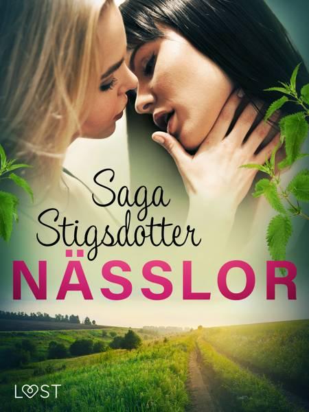 Nässlor - erotisk novell af Saga Stigsdotter