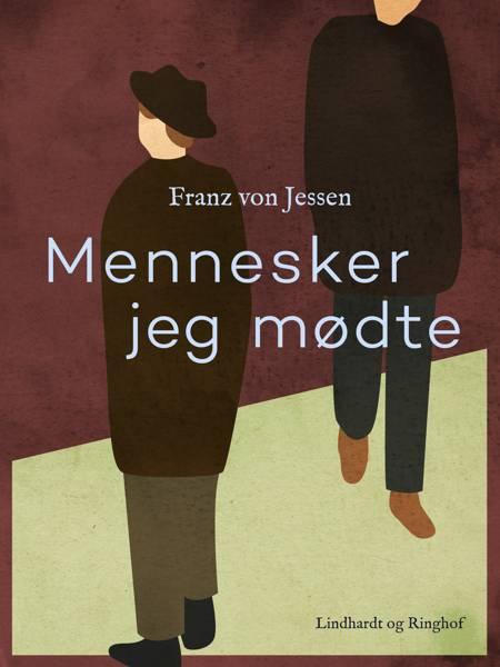Mennesker jeg mødte af Franz Von Jessen