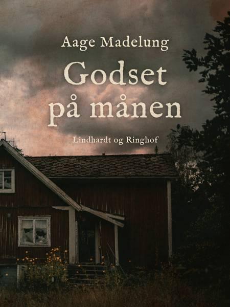 Godset på månen af Aage Madelung