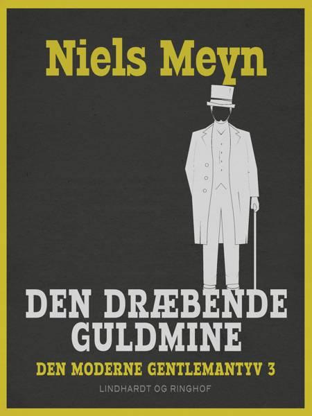 Den dræbende guldmine af Niels Meyn