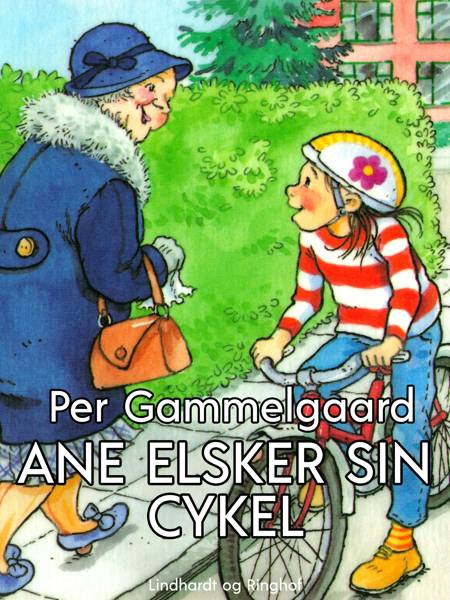 Ane elsker sin cykel af Per Gammelgaard