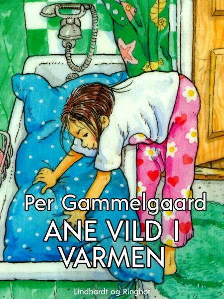 Ane vild i varmen af Per Gammelgaard