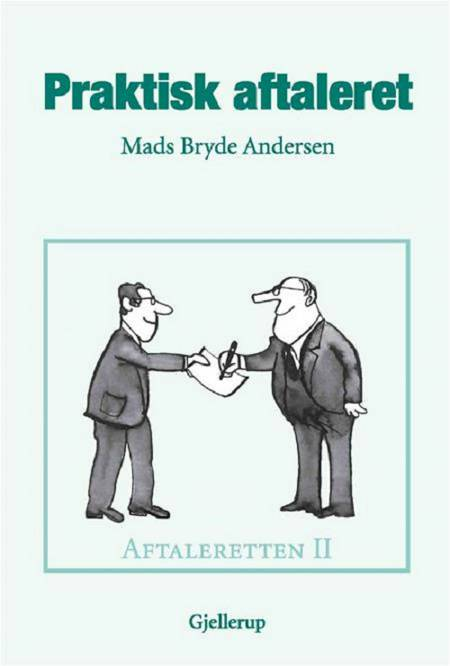 Praktisk aftaleret, 5. udgave af Mads Bryde Andersen