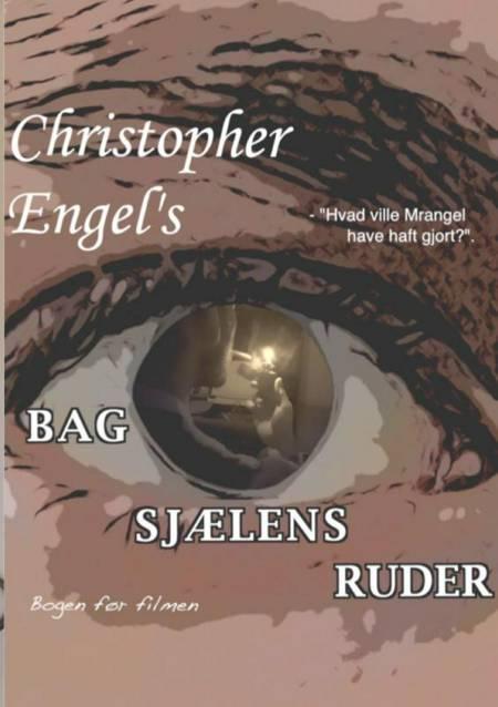 Bag Sjælens Ruder af Christopher Engel