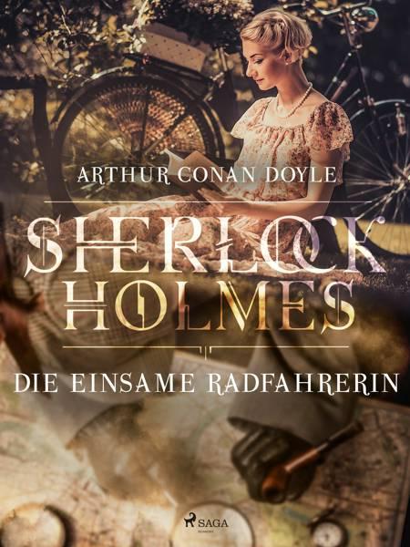 Die einsame Radfahrerin af Arthur Conan Doyle