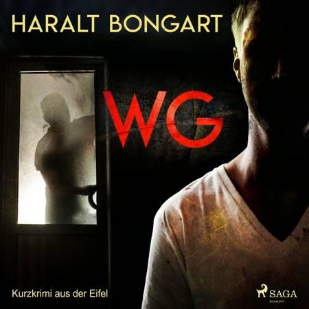 WG - Kurzkrimi aus der Eifel af Haralt Bongart