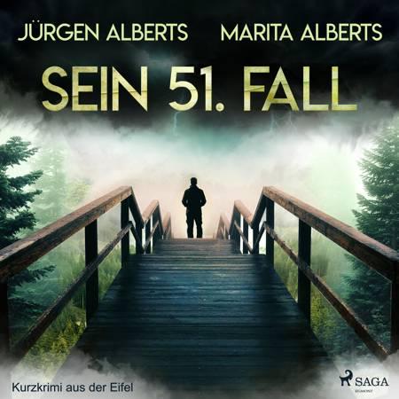 Sein 51. Fall - Kurzkrimi aus der Eifel af Marita Alberts og Jürgen Alberts