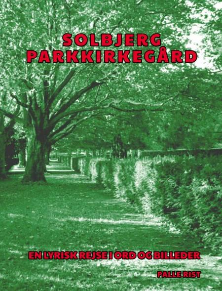 Solbjerg Parkkirkegård af Palle Rist