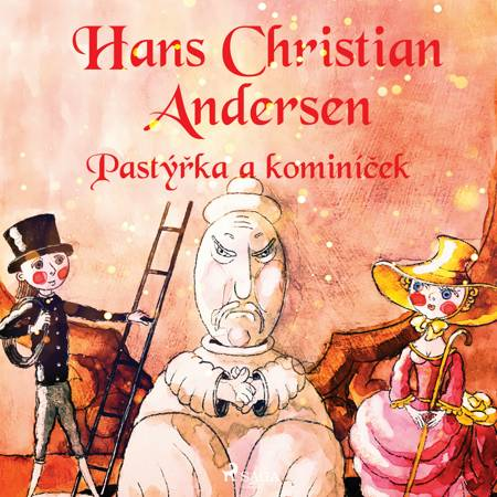 Pastýřka a kominíček af H.C. Andersen