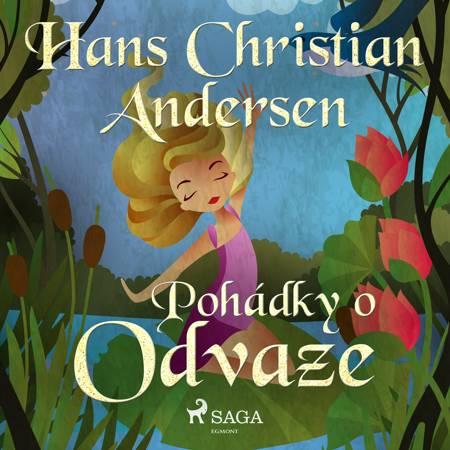 Pohádky o odvaze af H.C. Andersen