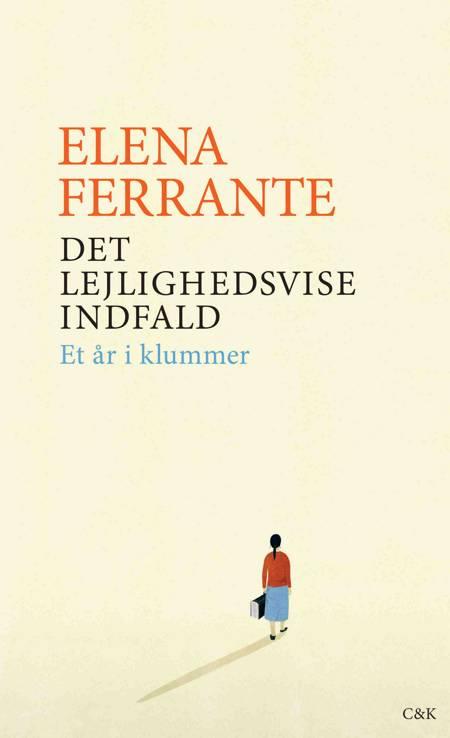 Det lejlighedsvise indfald af Elena Ferrante