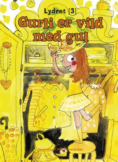 Gurli er vild med gul af Marie Duedahl