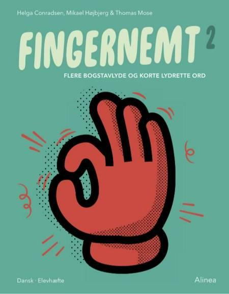 Fingernemt 2 - Flere bogstavlyde og korte lydrette ord af Thomas Mose, Mikael Højbjerg og Helga Conradsen