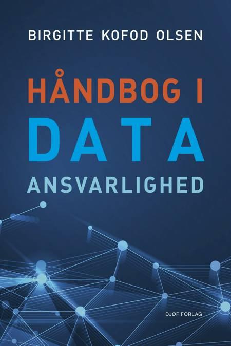 Håndbog i dataansvarlighed af Birgitte Kofod Olsen