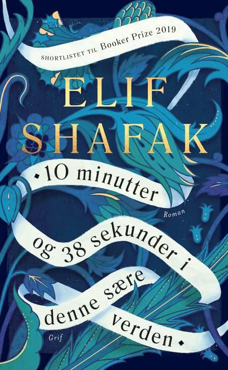 10 minutter og 38 sekunder i denne sære verden af Elif Shafak