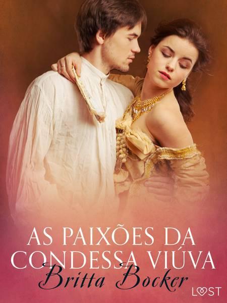 As paixões da condessa viúva - Conto erótico af Britta Bocker