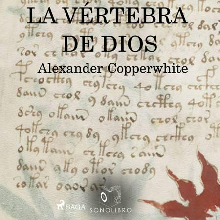 Vértebra de dios af Alexander Copperwhite