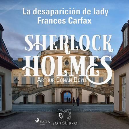 La desparición de Lady Frances Carfax af Arthur Conan Doyle