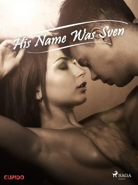 His Name Was Sven af Cupido