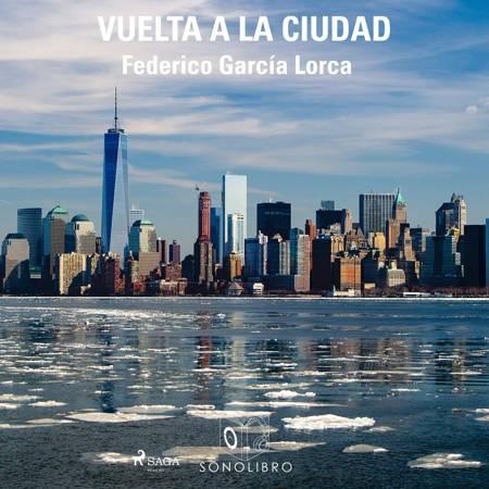Vuelta a la ciudad af Federico García Lorca