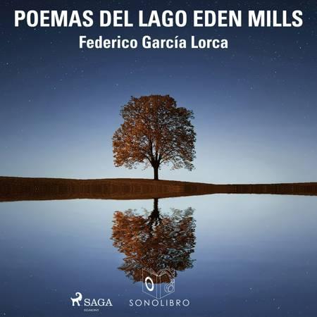 Poemas del lago Eden Mills af Federico García Lorca