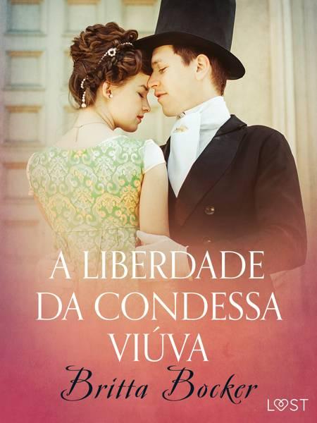 A liberdade da condessa viúva - Conto erótico af Britta Bocker